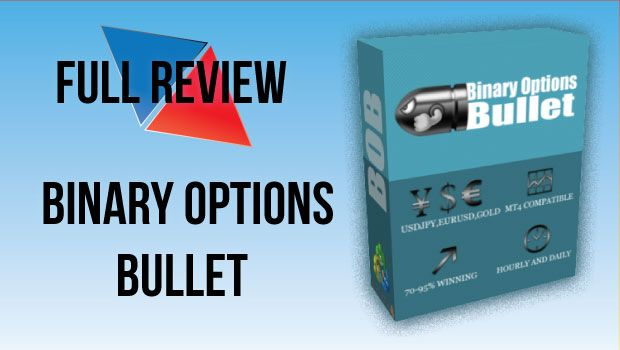 Binary options bullet reviews