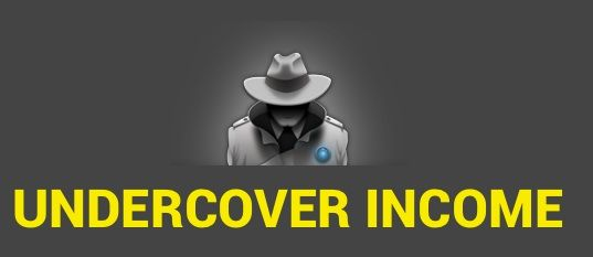 undercover income
