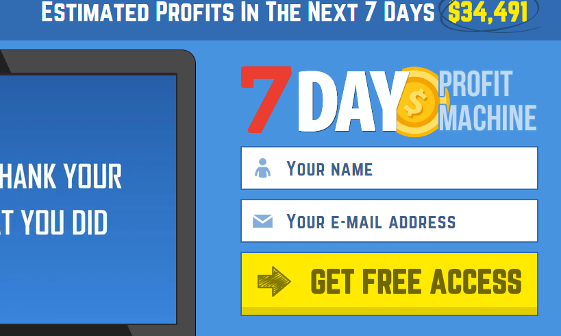 7 day profit machine