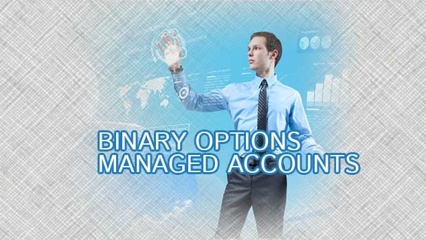Binary options managed account