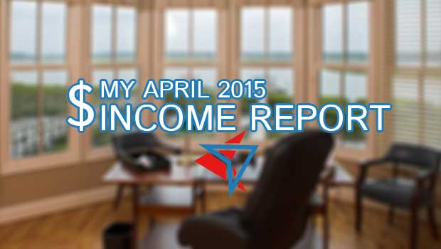 my-april-2015-income-report